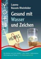 Gesund mit Wasser und Zeichen Bassols Rheinfelder, Layena