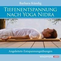 Esoterik-shop-nature-for-you.de-Kündig, B: Tiefenentspannung nach Yoga Nidra/CD