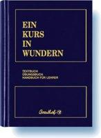 Kurs in Wundern Helen Schucman