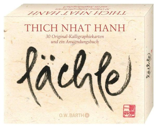 Thich Nhat Hanh: Lächle