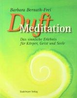 Duftmeditation - Barbara Bernath-Frei