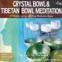 Crystal Bowl and Tibetan Bowl Meditation 2CDs Life In Balance and Guerguerian